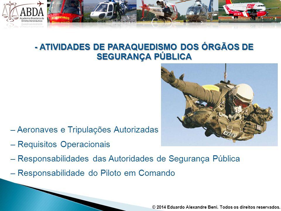 - ATIVIDADES DE PARAQUEDISMO DOS ÓRGÃOS DE SEGURANÇA PÚBLICA