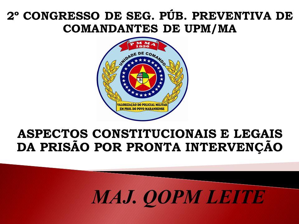 2º CONGRESSO DE SEG. PÚB. PREVENTIVA DE COMANDANTES DE UPM/MA