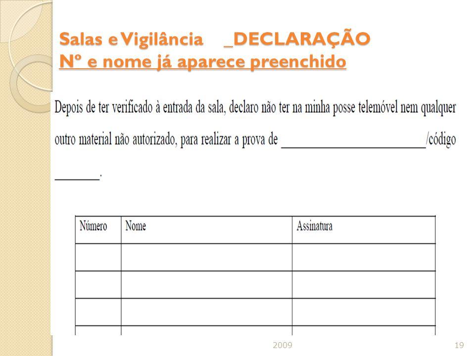 Salas e Vigilância _DECLARAÇÃO Nº e nome já aparece preenchido