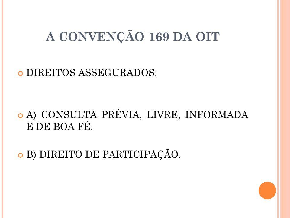 A CONVENÇÃO 169 DA OIT DIREITOS ASSEGURADOS: