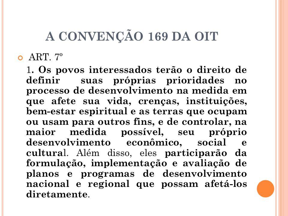 A CONVENÇÃO 169 DA OIT ART. 7º.