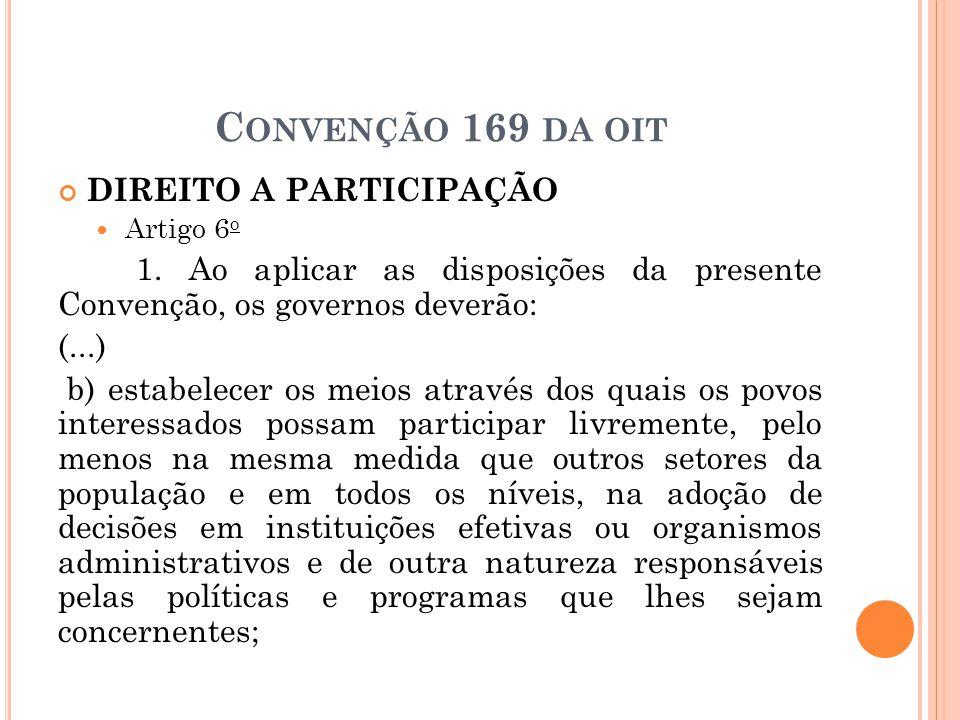 Convenção 169 da oit DIREITO A PARTICIPAÇÃO