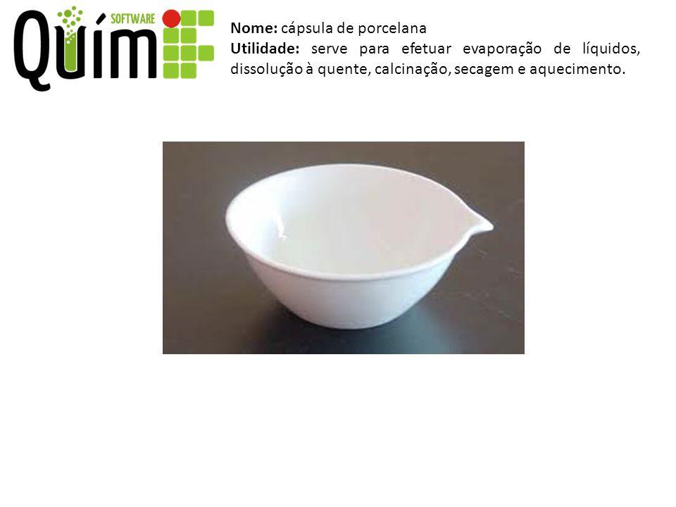 Nome: cápsula de porcelana