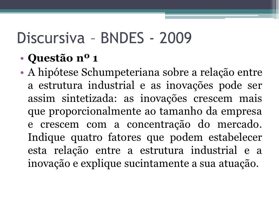 Discursiva – BNDES - 2009 Questão nº 1