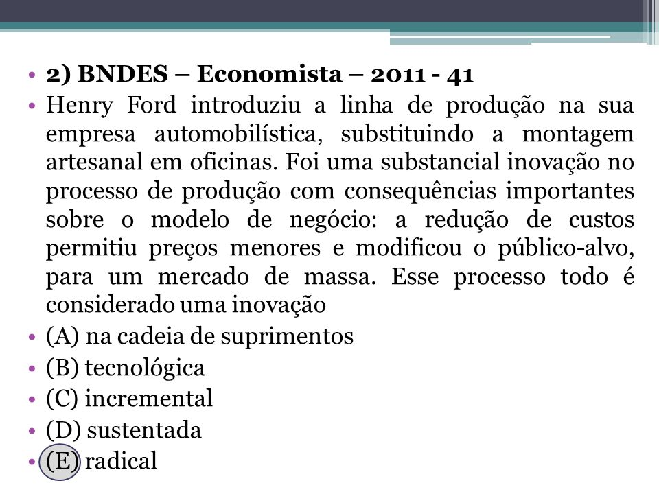 2) BNDES – Economista – 2011 - 41