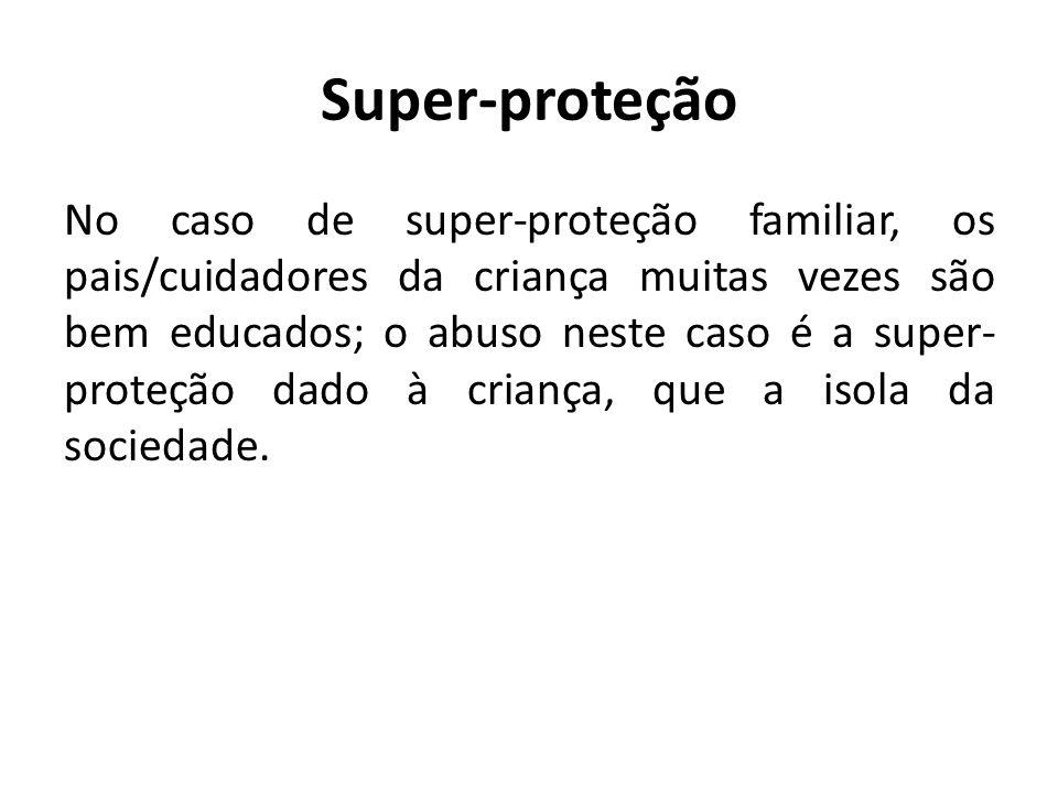 Super-proteção
