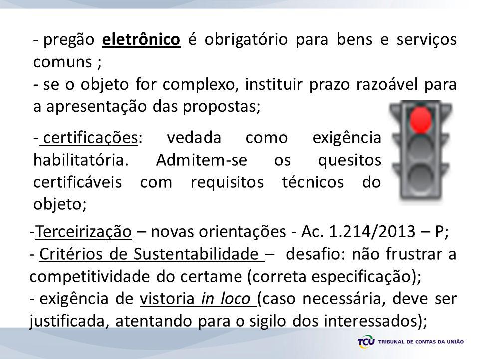 Terceirização – novas orientações - Ac. 1.214/2013 – P;