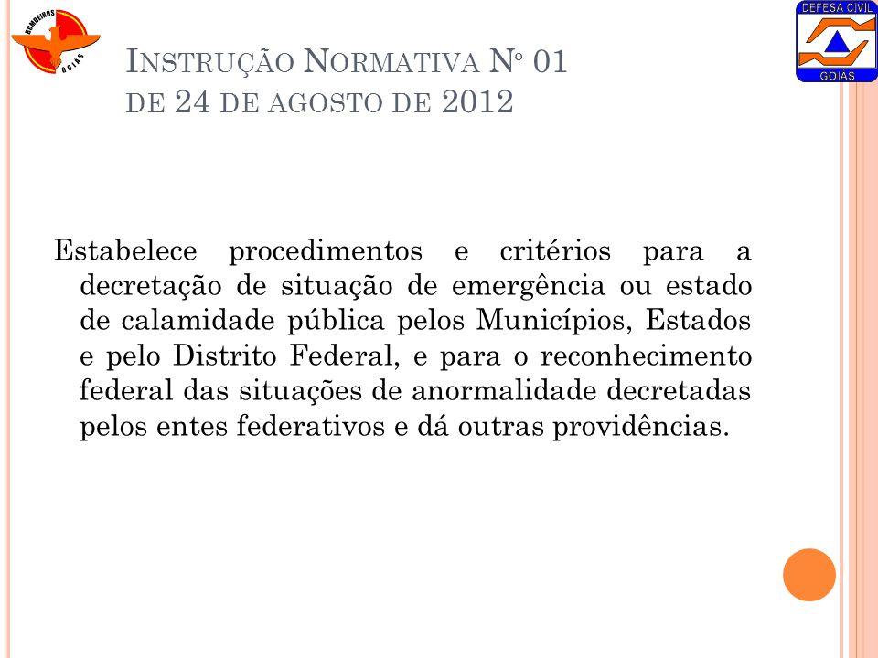 Instrução Normativa Nº 01 de 24 de agosto de 2012