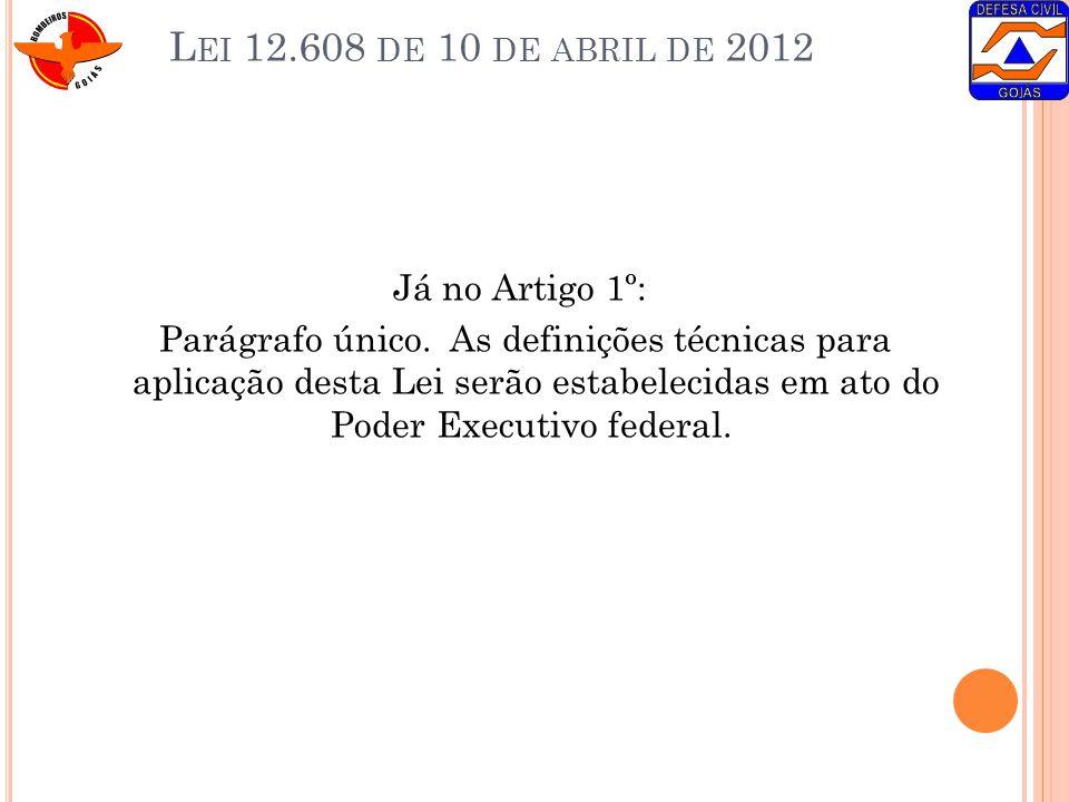 Lei 12.608 de 10 de abril de 2012