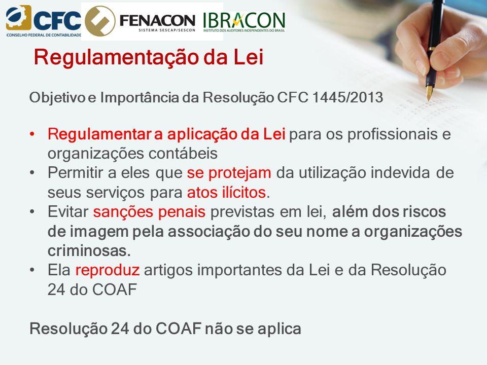 Regulamentação da Lei Objetivo e Importância da Resolução CFC 1445/2013.