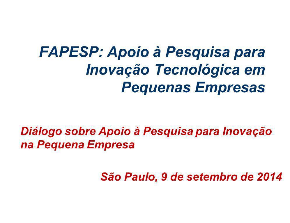 c:/brito/prp/flwpre/competC&T.ppt 4/7/2017. FAPESP: Apoio à Pesquisa para Inovação Tecnológica em Pequenas Empresas.
