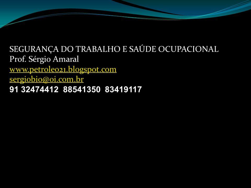 SEGURANÇA DO TRABALHO E SAÚDE OCUPACIONAL