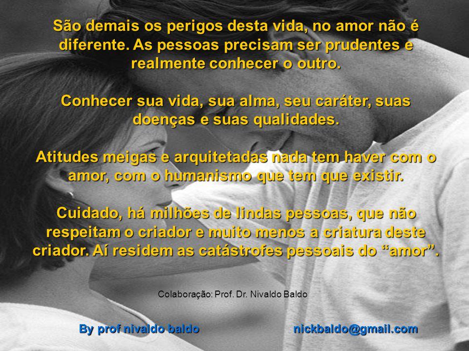 Colaboração: Prof. Dr. Nivaldo Baldo