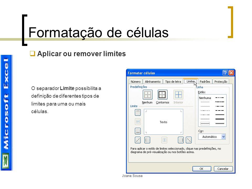 Formatação de células Aplicar ou remover limites