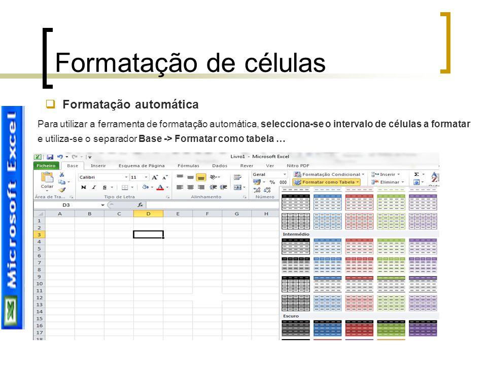 Formatação de células Formatação automática