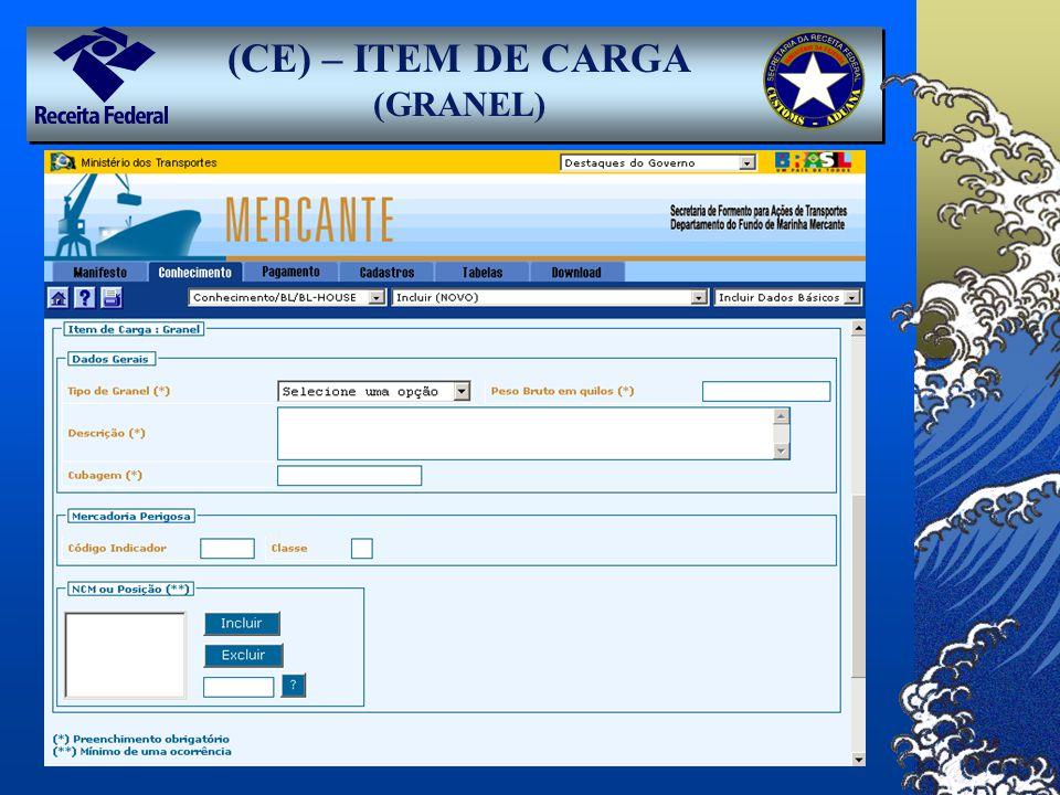 (CE) – ITEM DE CARGA (GRANEL)