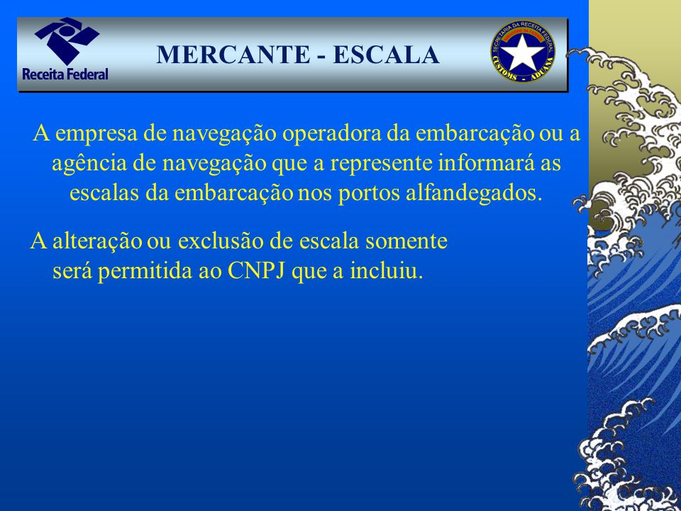 MERCANTE - ESCALA