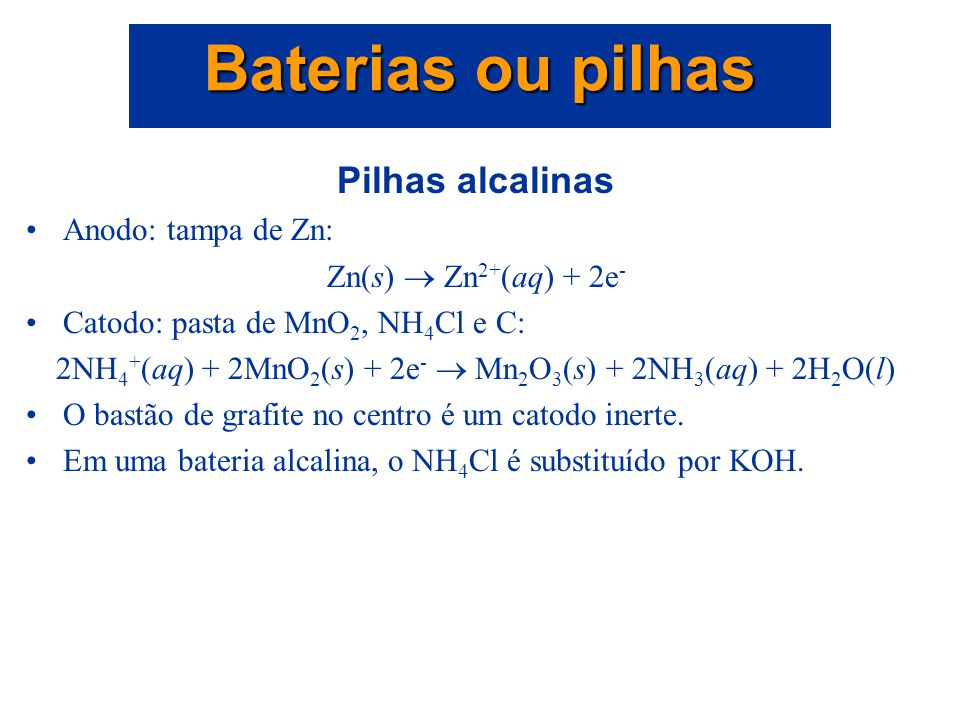 2NH4+(aq) + 2MnO2(s) + 2e-  Mn2O3(s) + 2NH3(aq) + 2H2O(l)