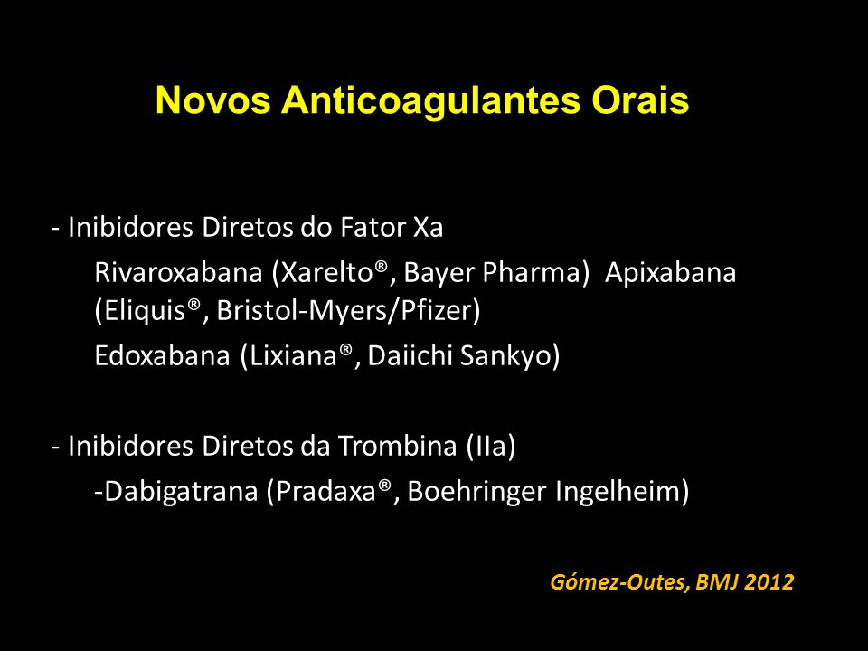 Novos Anticoagulantes Orais