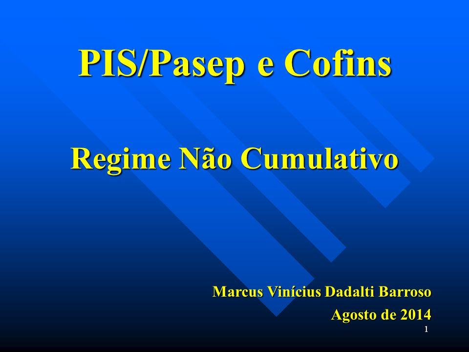PIS/Pasep e Cofins Regime Não Cumulativo