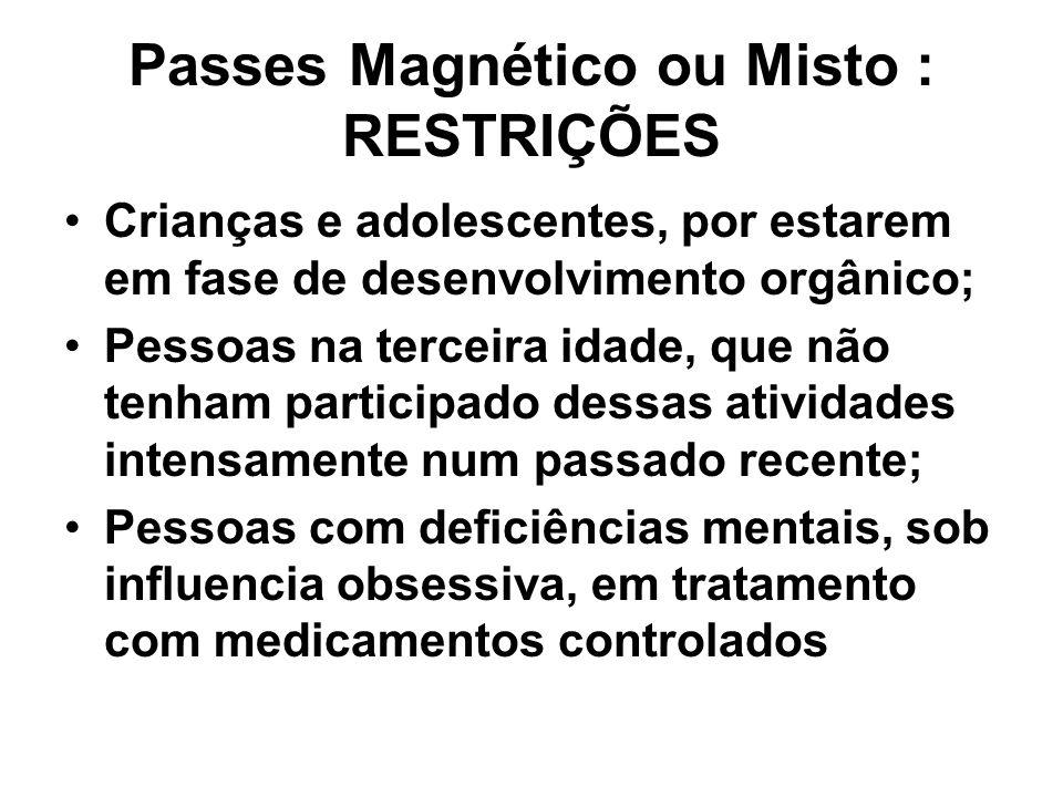 Passes Magnético ou Misto : RESTRIÇÕES