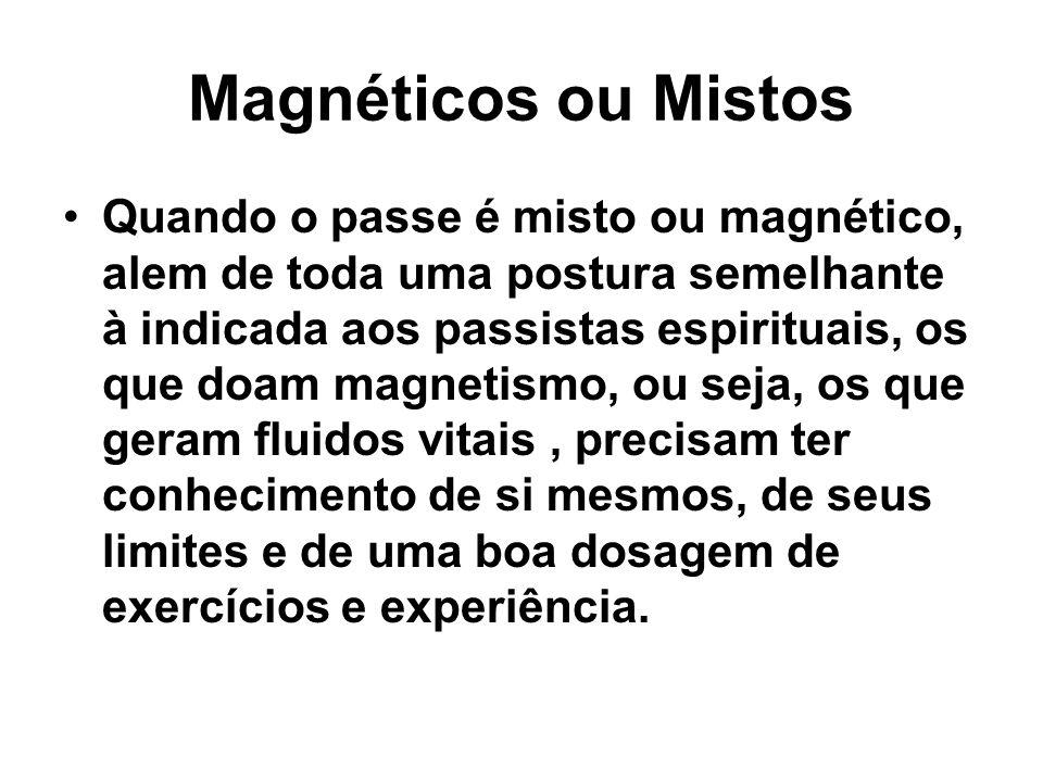 Magnéticos ou Mistos
