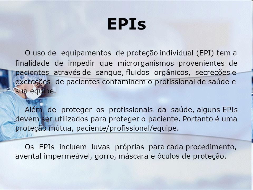 EPIs O uso de equipamentos de proteção individual (EPI) tem a