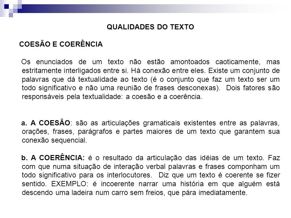 QUALIDADES DO TEXTO COESÃO E COERÊNCIA.