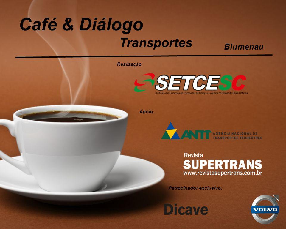 Café & Diálogo Transportes Blumenau Realização Apoio: