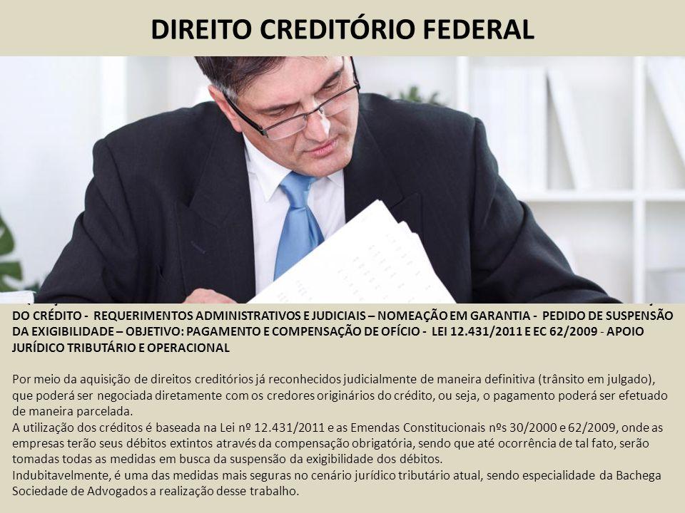 DIREITO CREDITÓRIO FEDERAL