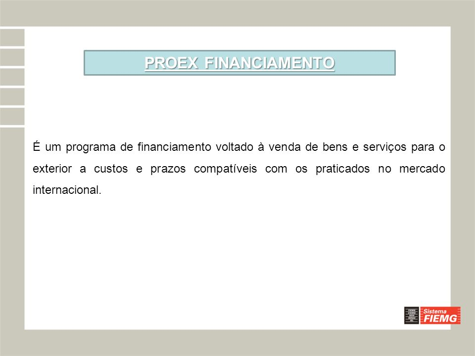 PROEX FINANCIAMENTO