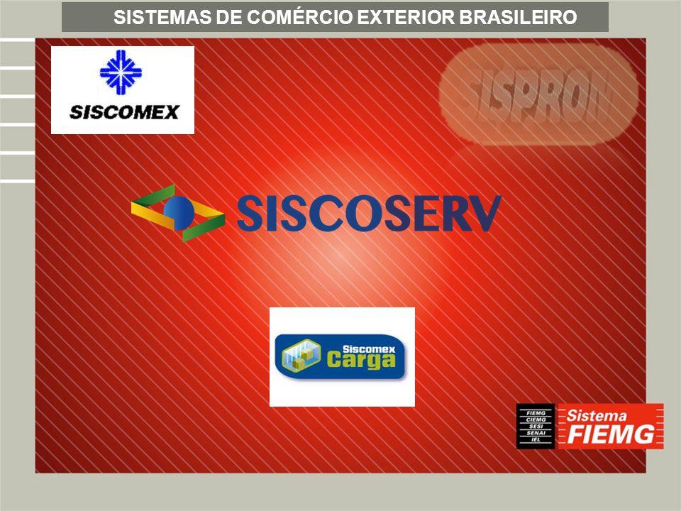SISTEMAS DE COMÉRCIO EXTERIOR BRASILEIRO