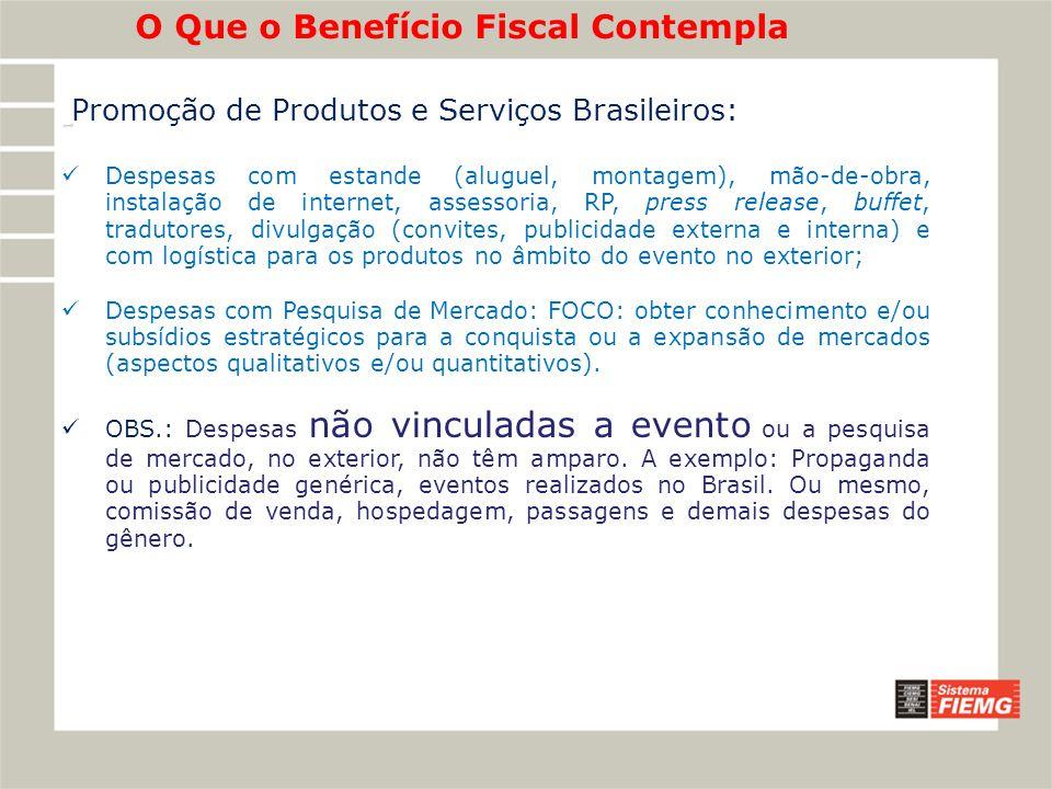 O Que o Benefício Fiscal Contempla