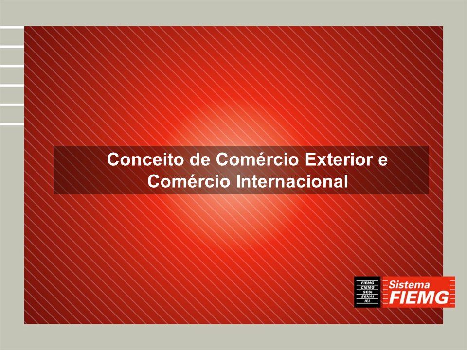 Conceito de Comércio Exterior e Comércio Internacional