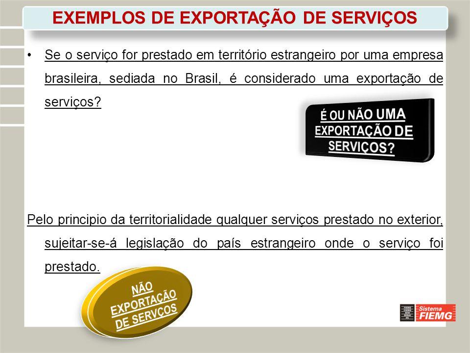 EXEMPLOS DE EXPORTAÇÃO DE SERVIÇOS