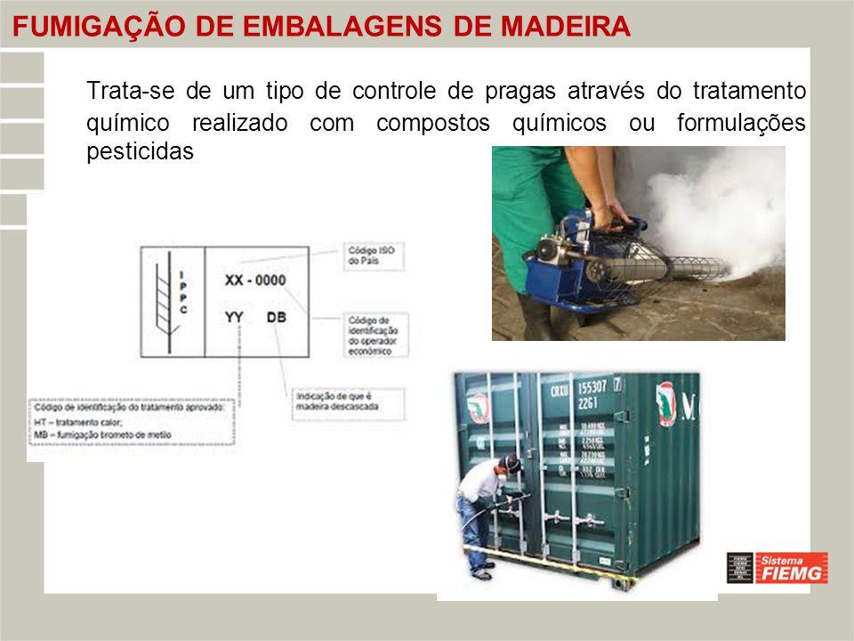 FUMIGAÇÃO DE EMBALAGENS DE MADEIRA