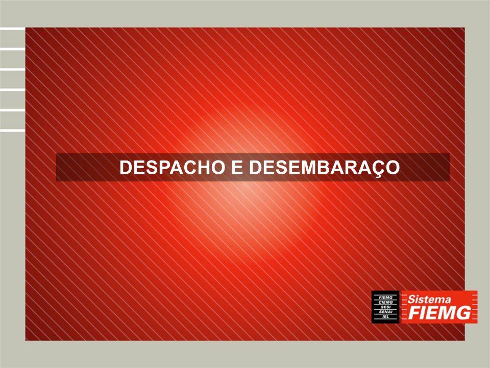 DESPACHO E DESEMBARAÇO