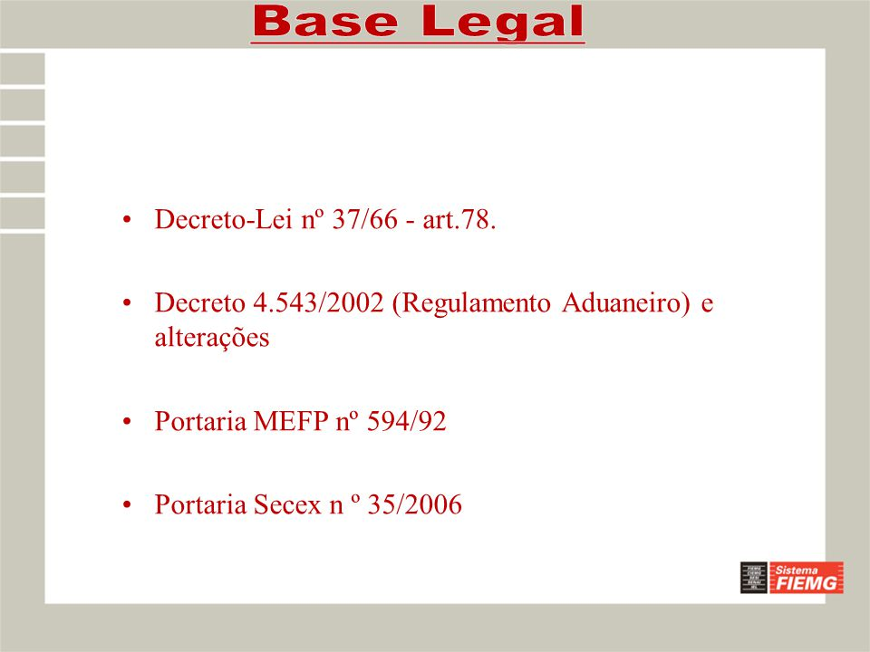 Base Legal Decreto-Lei nº 37/66 - art.78.