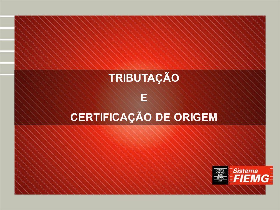 CERTIFICAÇÃO DE ORIGEM