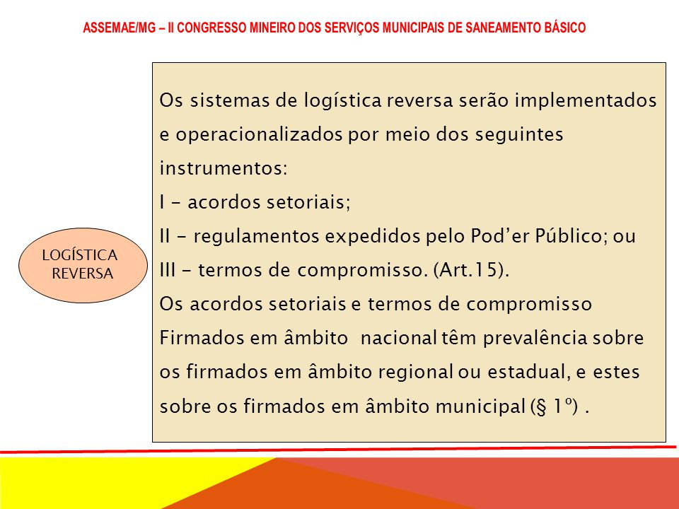 Os sistemas de logística reversa serão implementados