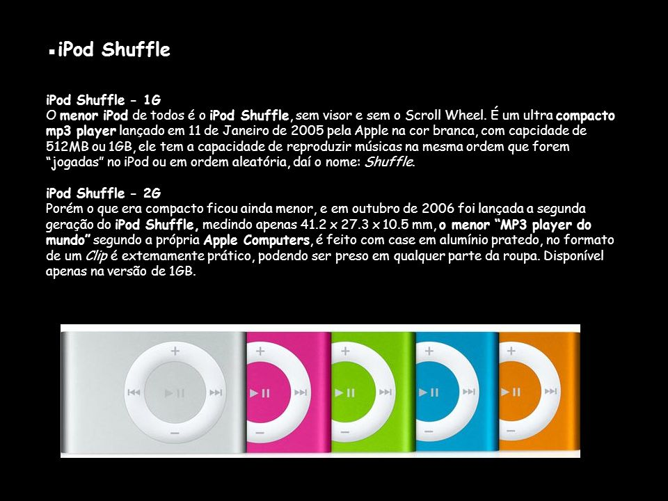 ▪iPod Shuffle