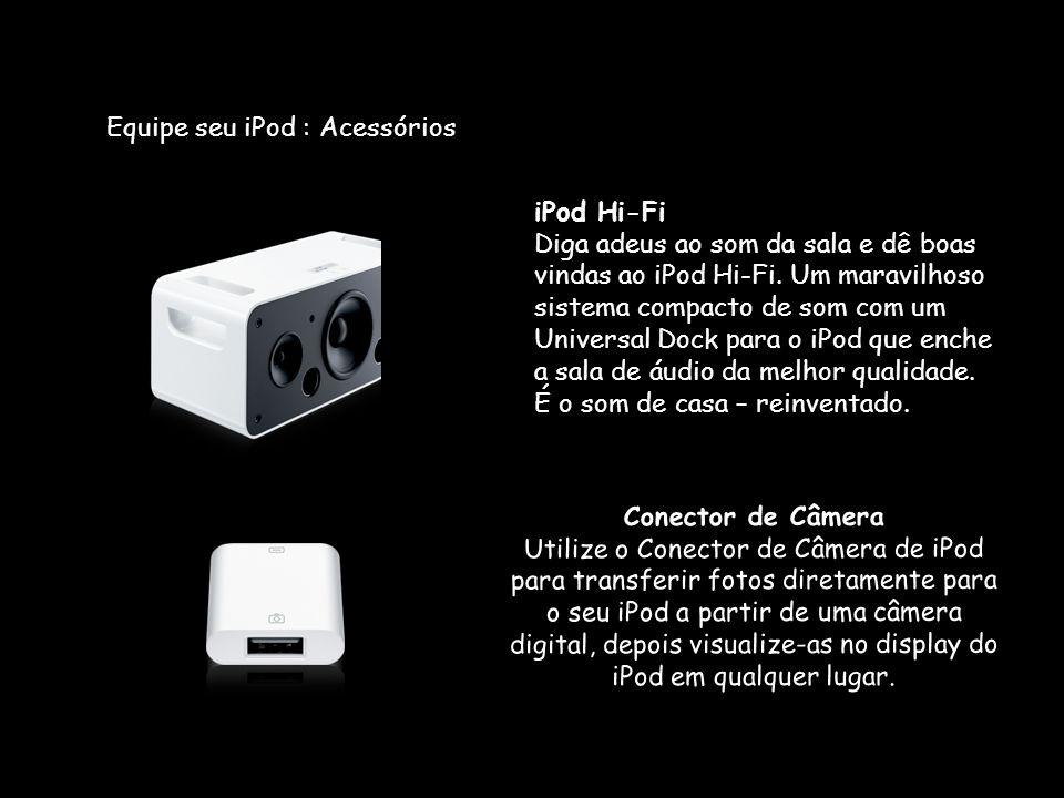 Equipe seu iPod : Acessórios