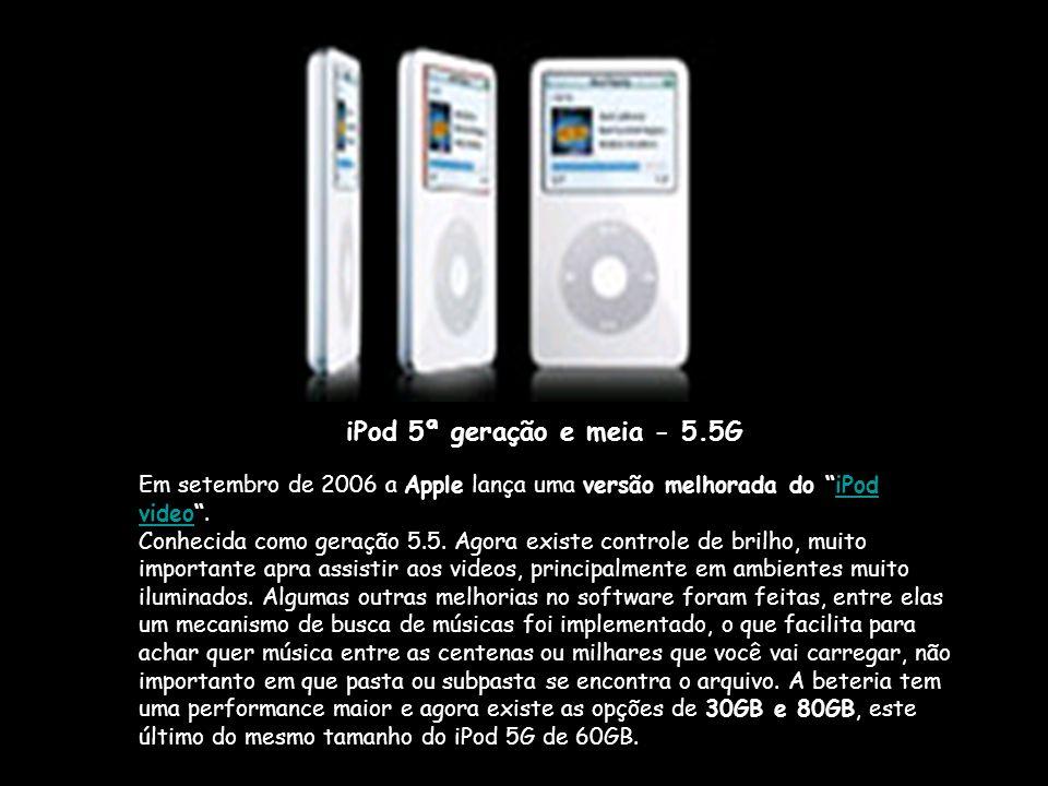 iPod 5ª geração e meia - 5.5G