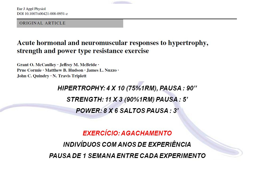 HIPERTROPHY: 4 X 10 (75%1RM), PAUSA : 90''