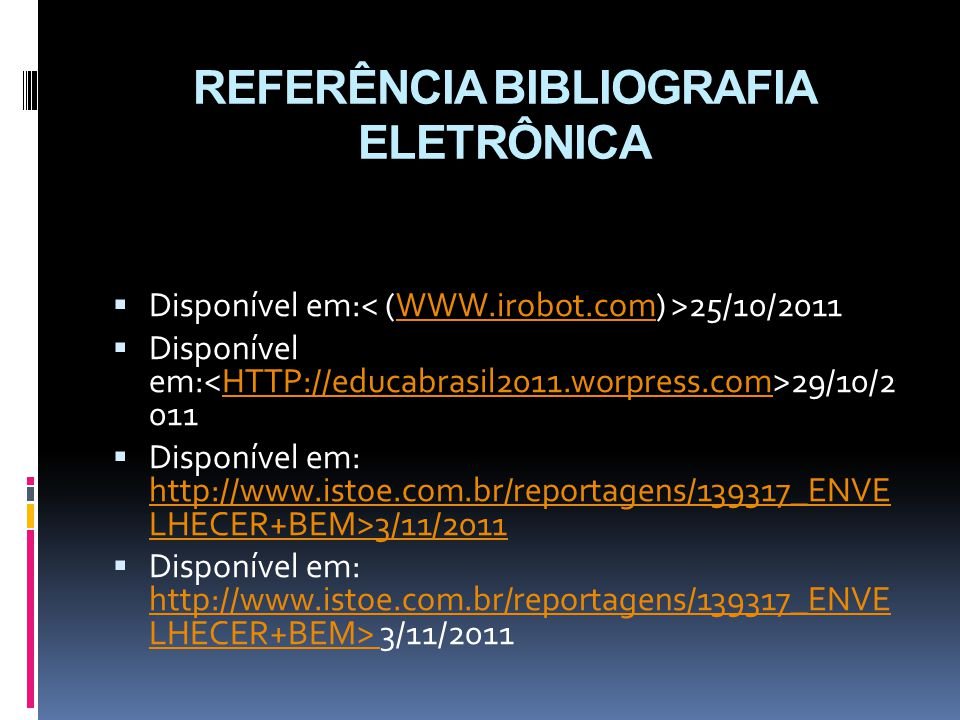 REFERÊNCIA BIBLIOGRAFIA ELETRÔNICA