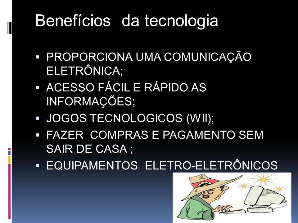 Benefícios da tecnologia