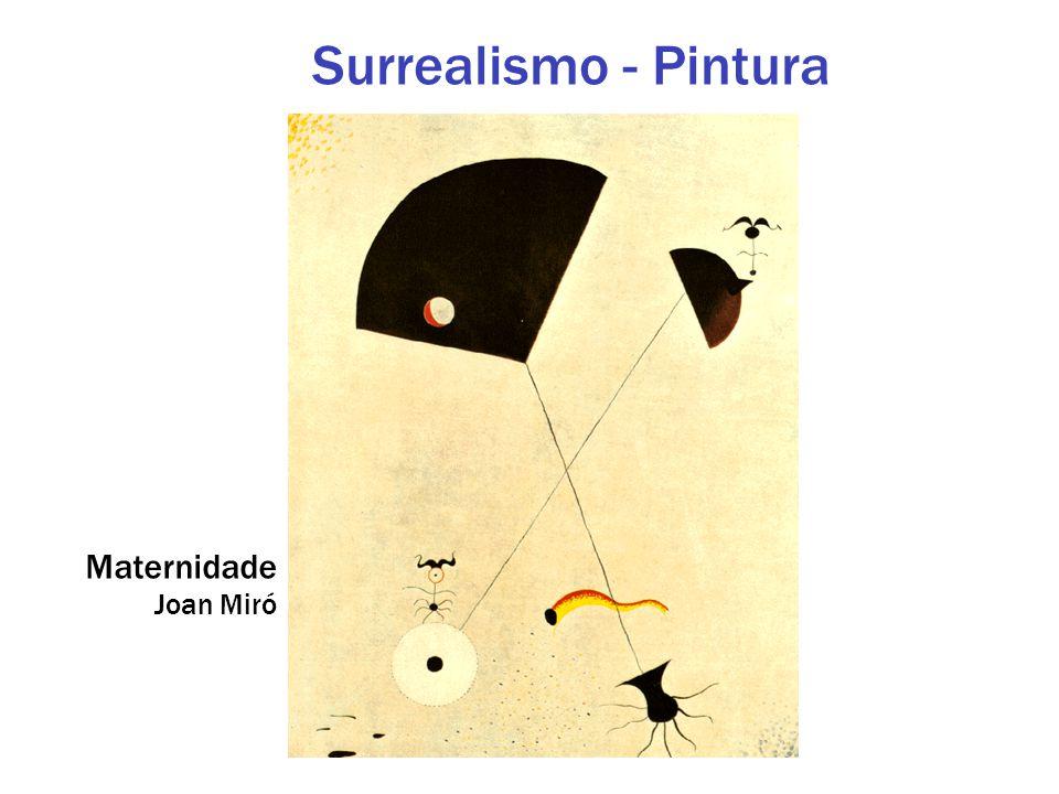 Surrealismo - Pintura Maternidade Joan Miró