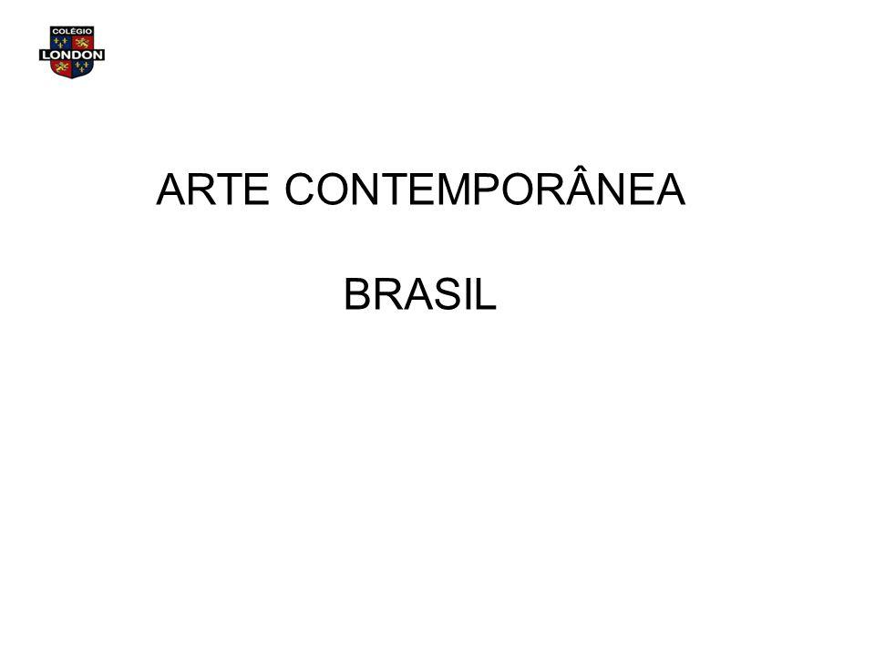 ARTE CONTEMPORÂNEA BRASIL