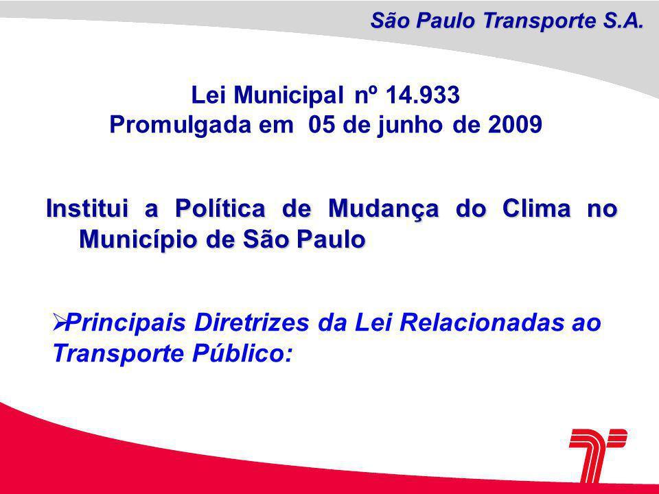 São Paulo Transporte S.A. Promulgada em 05 de junho de 2009
