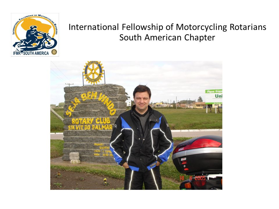 International Fellowship of Motorcycling Rotarians South American Chapter